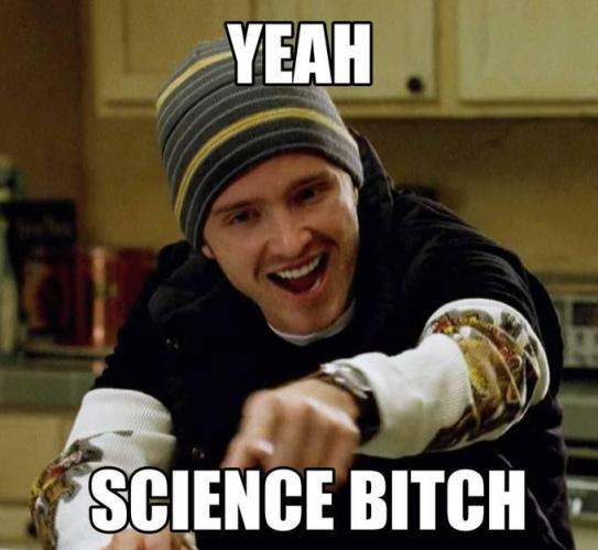 Jesse from Breaking Bad expresses his support for the scientific method.