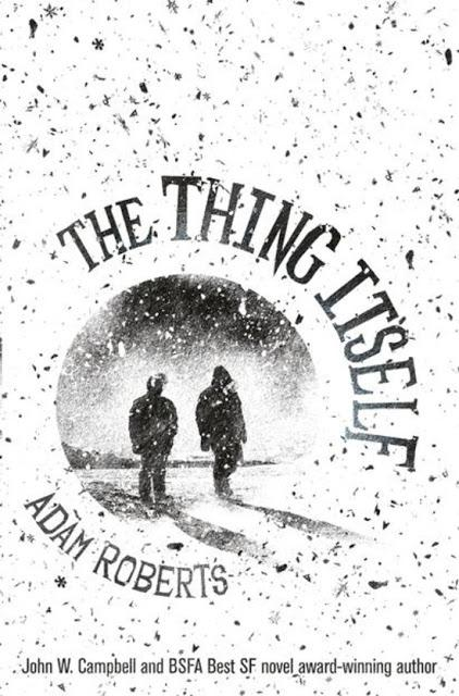the thing itself adam roberts